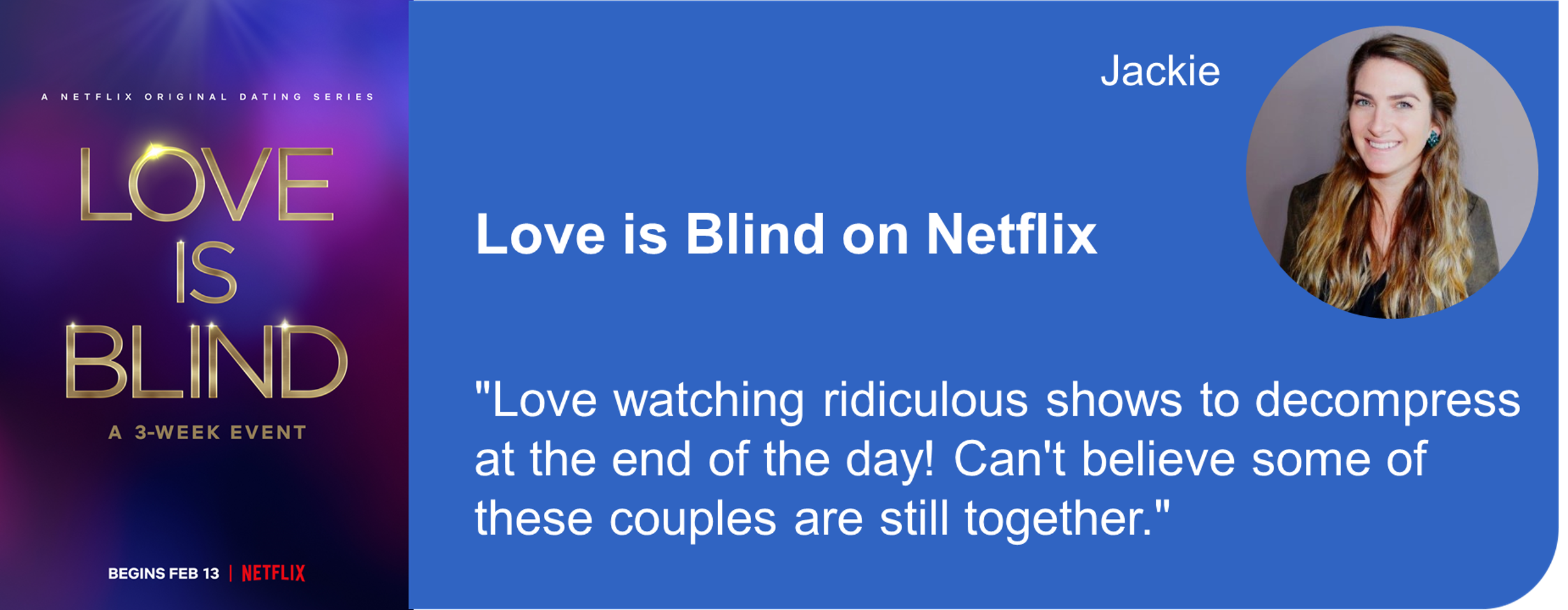 Creative Marketing Concepts Quarantine And Chill Binge-Worthy Love is blind Netflix
