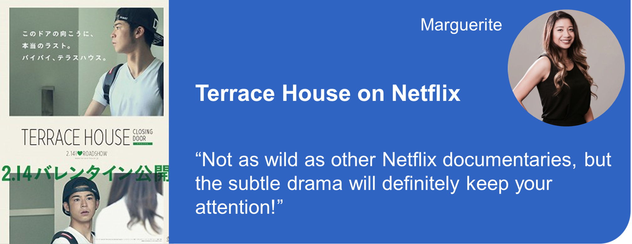 Creative Marketing Concepts Quarantine And Chill Binge-Worthy Terrace House Netflix