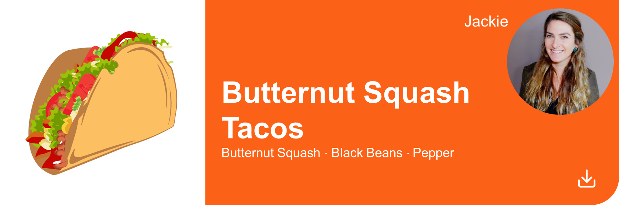 Creative Marketing Concepts QuarantineAndChill Butternut Squash Tacos Jackie