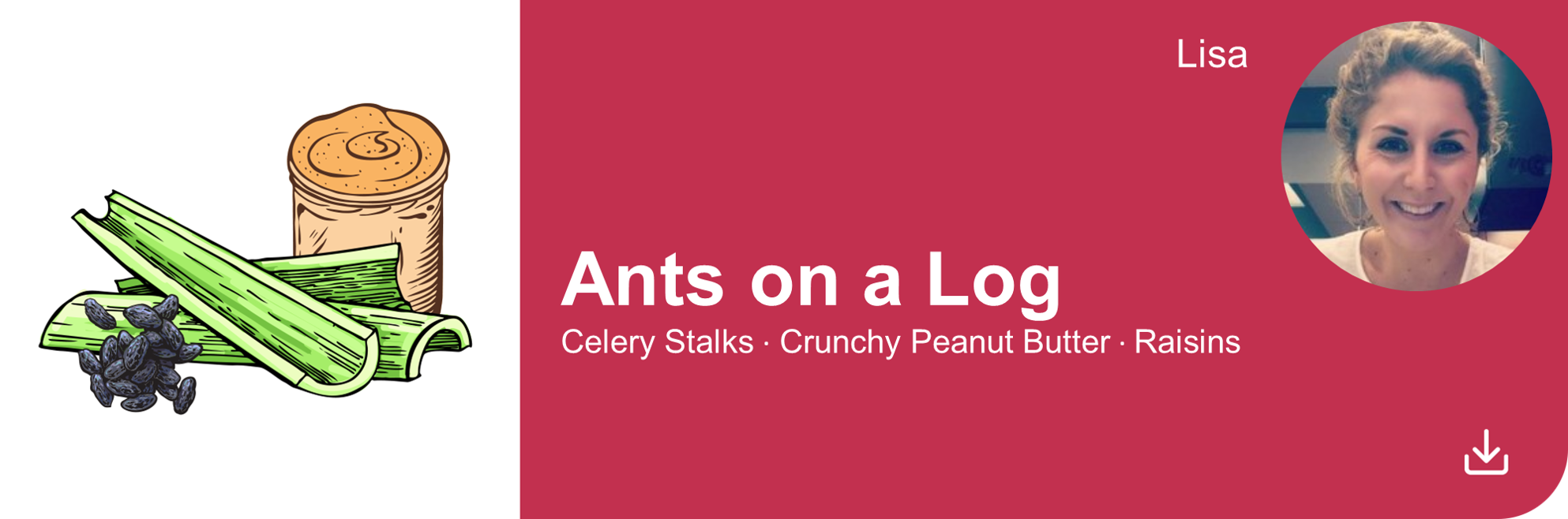 Creative Marketing Concepts_QuarantineAndChill_Comfort Food Edition_Ants on a Log_Lisa