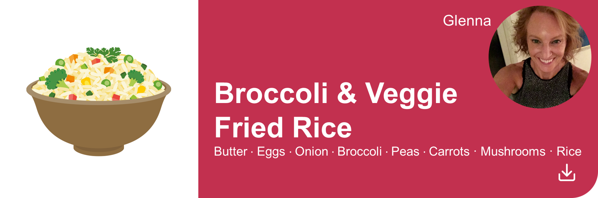 Creative Marketing Concepts_QuarantineAndChill_Comfort Food Edition_Broccoli and Veggie Fried Rice_Glenna new
