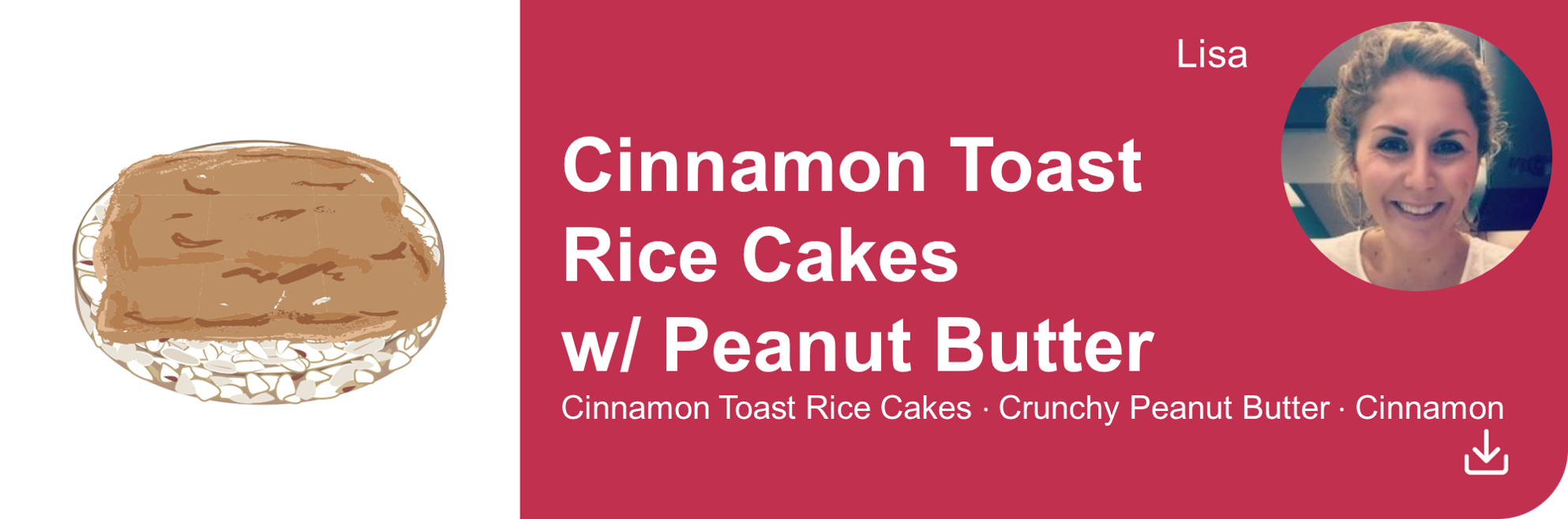 Creative Marketing Concepts_QuarantineAndChill_Comfort Food Edition_Cinnamon Rice Cakes_Lisa